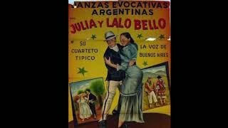 JULIA Y LALO BELLO TANGO DANCERS ( Gisela Vidal's Grandma's Cousins)