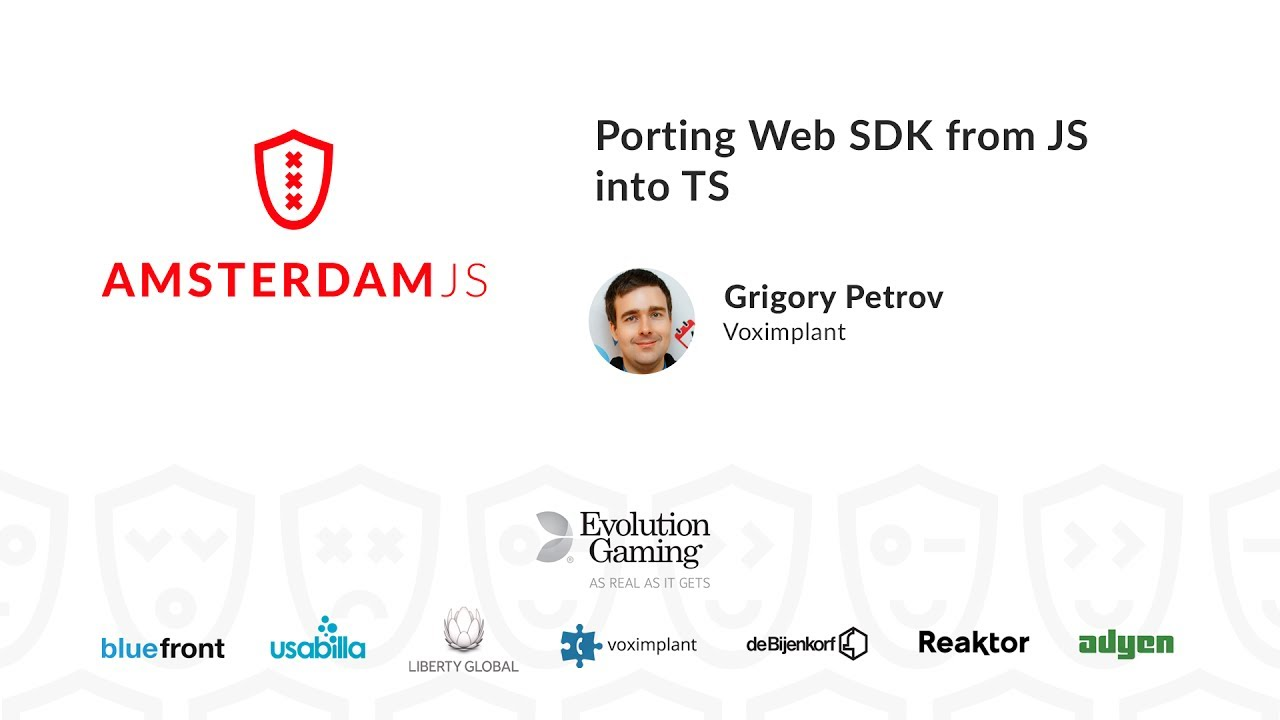 Porting Web SDK from JS into TS – Grigory Petrov