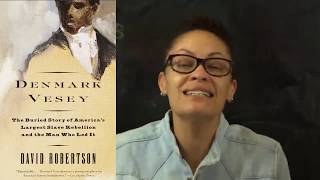 Denmark Vesey: Reclaiming Lineage and Legacy Book Club #1