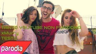 YOUTUBE NON FUNZIONA XMURRY-Testo