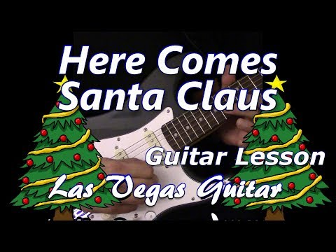 Here Comes Santa Claus Guitar Lesson