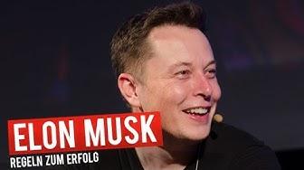 Die 10 Erfolgsregeln von Paypal-Gründer und Milliardär Elon Musk