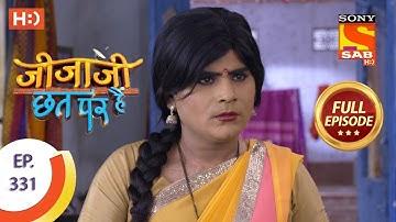 Jijaji Chhat Per Hai - Ep 331 - Full Episode - 11th April, 2019