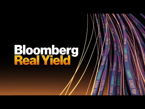 Full Show: Bloomberg Real Yield (08/11)