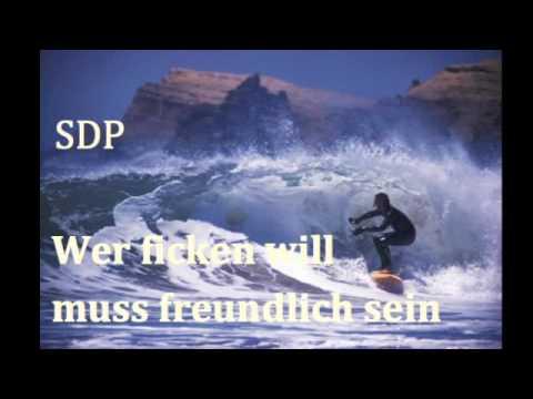 SDP - Wer ficken will muss freundlich sein (original song)