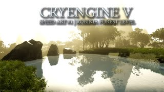 CRYENGINE V | Level Speedart
