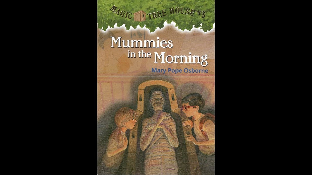[READ] Magic Treehouse 03: Mummies in the Morning