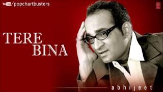 ☞ Neendon Mein Khwabon Ka Silsila Full Song - Tere Bina Album - Abhijeet Bhattacharya Hits