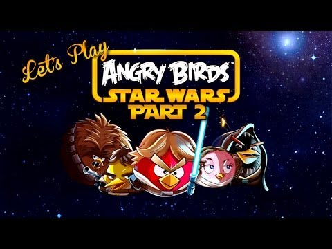 Let's Play - Angry Birds Star Wars Part 2
