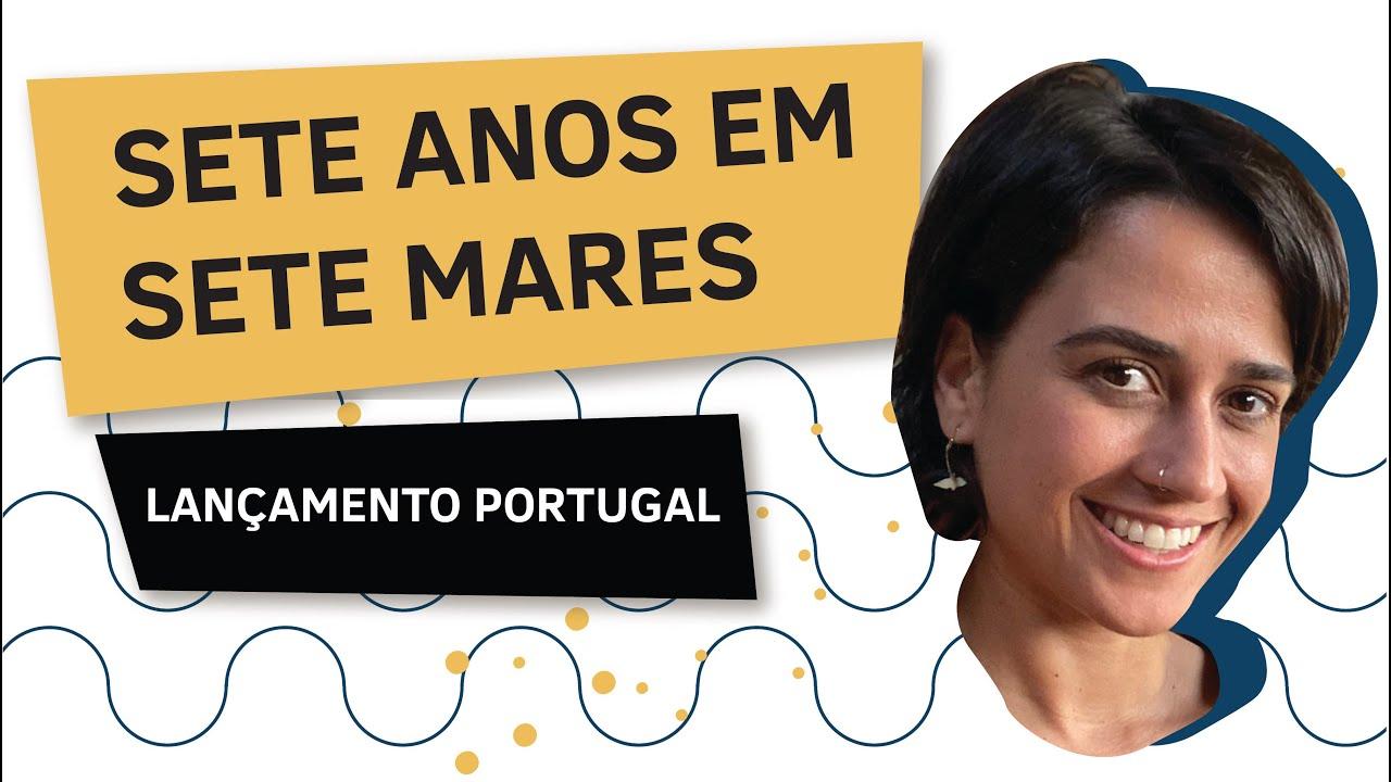 SETE ANOS EM SETE MARES EM PORTUGAL