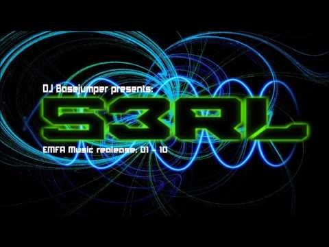 S3RL EMFA Music Release 01-10 ( mixed my DJ BaseJumper )