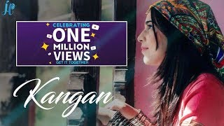 KANGAN by Richa Sharma||Official song||Dogri Himachali Naati||Jhoori||Traditional music||