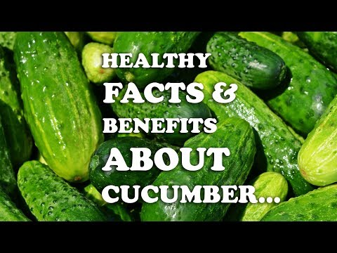 healthy-facts-and-benefits-abouts-cucumber-(2019)-|-interesting-facts-about-cucumber