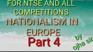 The Rise of Nationalism in Europe , PART -4, BY- Ojha Sir (THE Making Of The Nation 2.3 & 2.4)