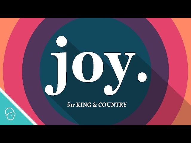 for KING COUNTRY - joy