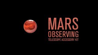 Mars Observing Telescope Accessory Kit