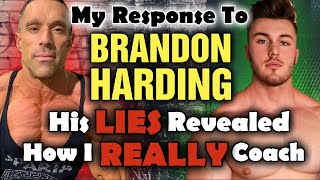 My Response To Brandon Harding's LIES, Defamation, and Slander!!! His Coaching Plan EXPLAINED