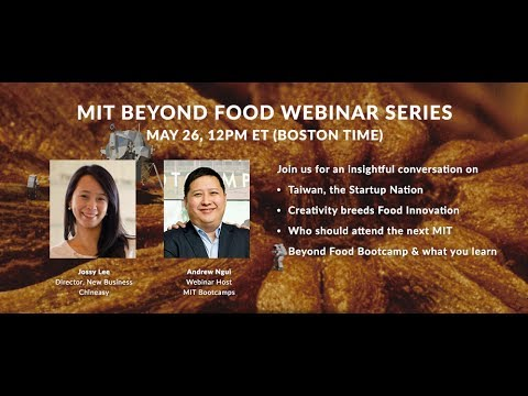 Taiwan the Startup Nation, Creativity & Education – MIT Beyond Food Webinar #3