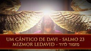 Davi - Rei Davi - O Senhor é o Meu Pastor - Salmo 23 - Adonai Roi Lo Echsar - REMIX A.C