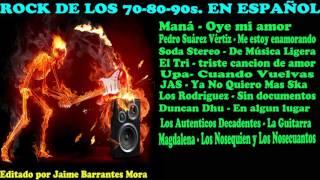 GRANDES DEL ROCK EN ESPAÑOL 70, 80, 90s. (III PARTE)