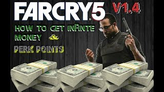 FARCRY 5 INFINITE MONEY AND PERK POINTS INSTANTLY! V1.4
