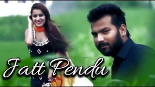 Latest Punjabi Songs 2014 | Jatt Pendu By Sun E | M - R Guru | New Punjabi Songs