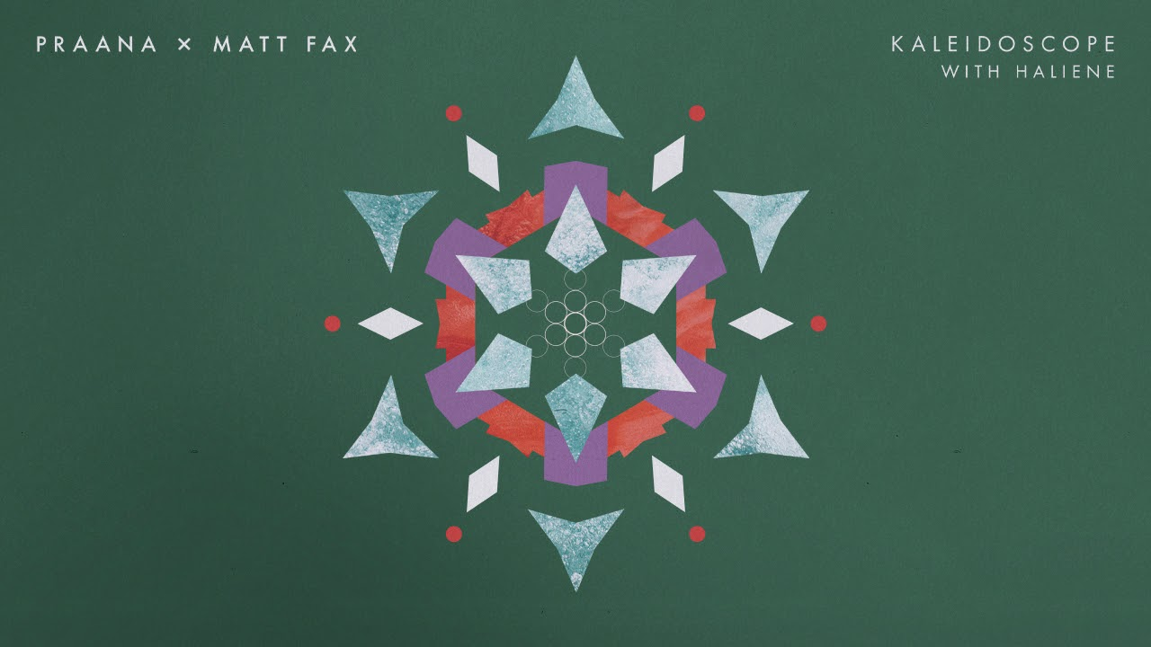 PRAANA x Matt Fax with HALIENE - Kaleidoscope