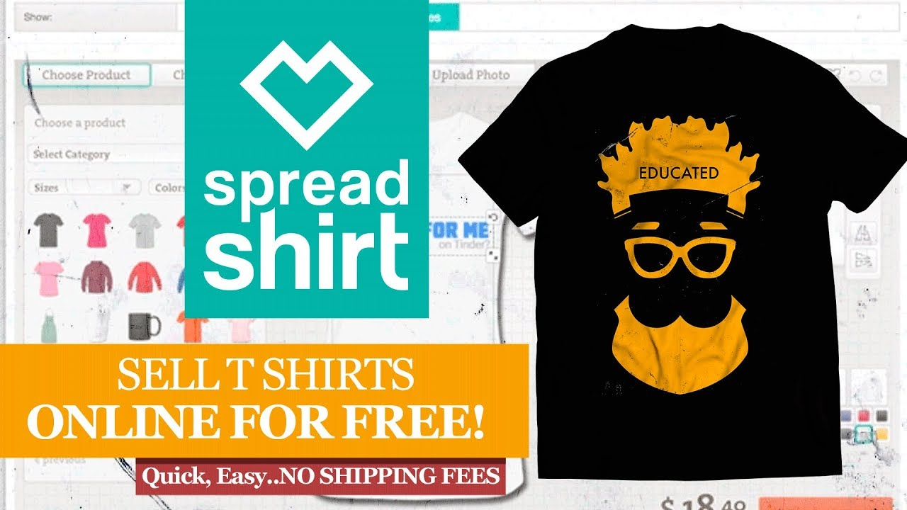 Spreadshirt How To Design And Sell Your T Shirt Online Free Youtube