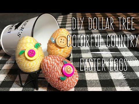 DIY Dollar Tree Colorful Country Easter Eggs