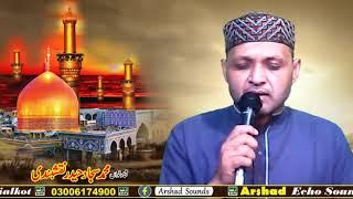 Sajjad Haider Naqshbandi (bulbul e Sialkot)  by sayed ne karbla mai waday nibha dey hai