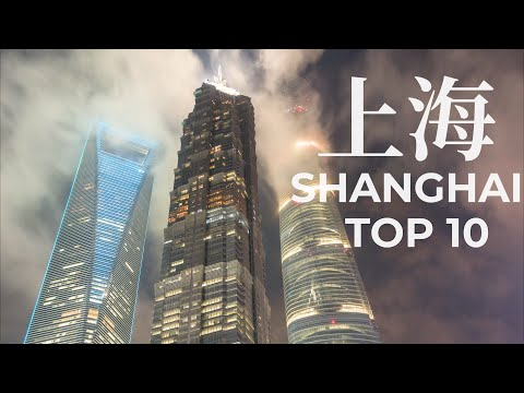 Top 10 Places to Visit in Shanghai - China Travel Documentary