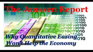 Quantitative Easing Explained in Layman's Terms & Why It Won't Work as a Long-Term Economic Stimulus