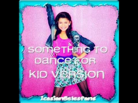 Zendaya  Something To Dance ForKid Version