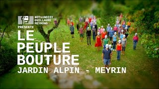 Le Peuple Bouture (Jardin alpin - Meyrin)