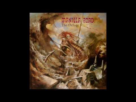 Manilla Road - The Deluge [Full Album]
