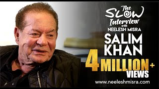 Salim Khan || Full Episode || The Slow Interview With Neelesh Misra |