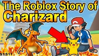 The Roblox Story of Charizard | S1 E11 | ~ ROBLOX Series
