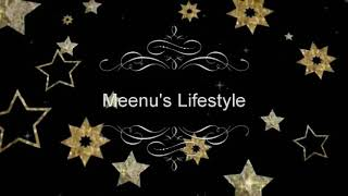 Meenu's Lifestyle-a new channel(Introduction)😊
