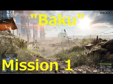"""Battlefield 4 Single-Player Walkthrough """"Baku"""" - Part 1 (1080P HD ULTRA PC)"""