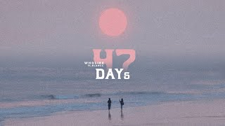 47 Days - WHOLIEE ft. BLANCC