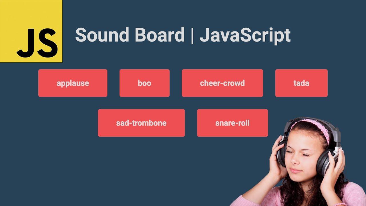 Sound Board with Vanilla JavaScript