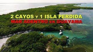 2 CAYOS y 1 ISLA PERDIDA en GUAYAMA y SALINAS