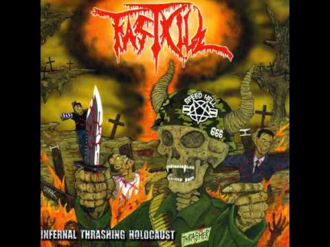 Fastkill - Infernal Thrashing Holocaust [Full Album] 2004