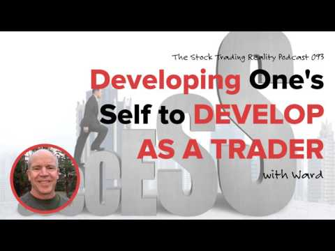 STR 093: Developing One's Self to Develop as a Trader (audio only)