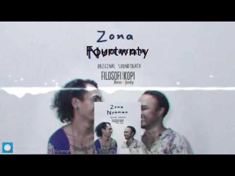 Fourtwnty - Zona Nyaman OST. Filosofi Kopi 2: Ben & Jody