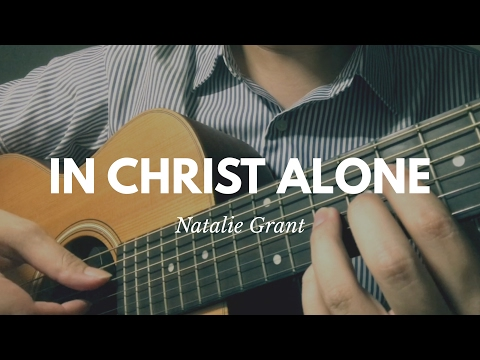 In Christ Alone chords by Natalie Grant - Worship Chords