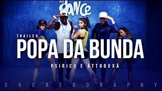 Popa da Bunda (Elas Gostam) - Psirico ft. Àttooxxá  | (Choreography) Trailer Dance Video
