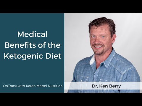 Dr.Ken Berry On The Medical Benefits Of A Ketogenic Diet