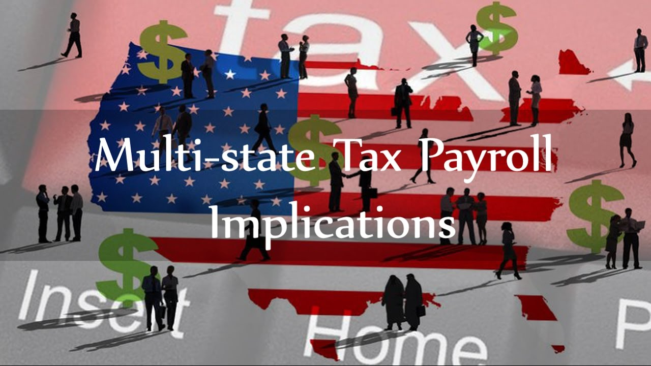 Multi state tax issues for payroll 2016 youtube multi state tax issues for payroll 2016 falaconquin