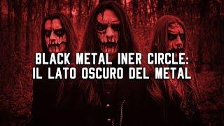 """""""BLACK METAL INNER CIRCLE: IL LATO OSCURO DEL METAL"""" ✦ Passeggero Oscuro"""